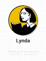 Lynda - EPK Editing: 3 Color Correction, Visual Effects, and Finishing
