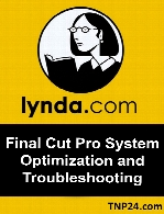 Lynda - Final Cut Pro System Optimization and Troubleshooting