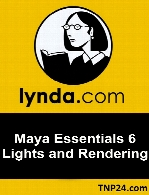 Lynda - Maya Essentials 6 Lights and Rendering