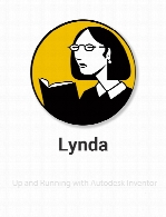 Lynda - Up and Running with Autodesk Inventor