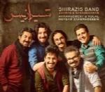 شیرازیس - آلبوم تک ترانه هاShirazis Band