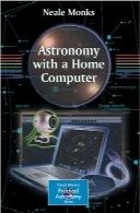 نجوم و کیهانشناسی با کامپیوتر خانگیAstronomy with a Home Computer
