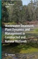 تصفیه فاضلابWastewater Treatment, Plant Dynamics and Management in Constructed and Natural Wetlands