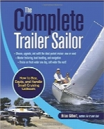 یدک‌کشی قایق‌های بادبانیThe Complete Trailer Sailor: How to Buy, Equip, and Handle Small Cruising Sailboats