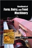 راهنمای مزرعهداری، مواد لبنی، و ماشینآلات غذاییHandbook of Farm, Dairy, and Food Machinery