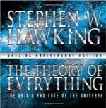 نظریه همه چیزThe Theory of Everything: The Origin and Fate of the Universe
