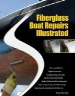 تعمیرات قایقهای فایبرگلاس بهصورت مصورFiberglass Boat Repairs Illustrated