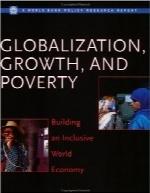 جهانی شدن، رشد و فقر؛ ایجاد یک اقتصاد جهانی دربرگیرندهGlobalization, Growth, and Poverty: Building an Inclusive World Economy (World Bank Policy Research Report)