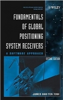 اصول گیرنده‌های موقعیت‌یاب جهانیFundamentals of Global Positioning System Receivers: A Software Approach, Second edition