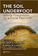 خاک زیر پا؛ امکانات نامحدود برای منابع محدودThe Soil Underfoot: Infinite Possibilities for a Finite Resource