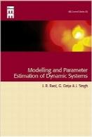 مدلسازی و برآورد پارامترهای سیستمهای پویاModelling and Parameter Estimation of Dynamic Systems