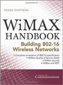 راهنمای WiMAX: ساخت شبکههای 802.16 / WiMAX Handbook: Building 802.16 Networks