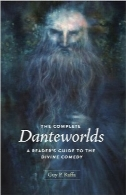 دنیای کامل Dante؛ راهنمای کمدی عرفانیThe Complete Danteworlds: A Reader's Guide to the Divine Comedy
