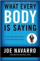 بدن انسانها در رابطه با شخصیت آنها چه میگوید؟What Every BODY is Saying: An Ex-FBI Agent's Guide to Speed-Reading People