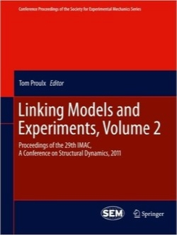 ارتباط مدلسازی و تجربیات / Linking Models and Experiments, Volume 2: Proceedings of the 29th IMAC, A Conference on Structural Dynamics, 2011 (Conference Proceedings of the Society for Experimental Mechanics Series)