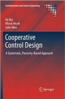 طراحی کنترل مشارکتیCooperative Control Design: A Systematic, Passivity-Based Approach