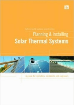برنامه‌ریزی و نصب سیستم‌های حرارتی خورشیدی / Planning and Installing Solar Thermal Systems: A Guide for Installers, Architects and Engineers, Second Edition