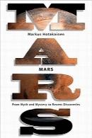 مریخ: از اسطوره و رمز و راز تا اکتشافهای اخیرMars: From Myth and Mystery to Recent Discoveries