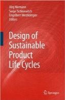 طراحی و سازگاری چرخه عمر محصولDesign of Sustainable Product Life Cycles