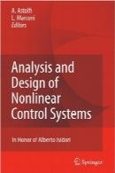 آنالیز و طراحی سیستمهای کنترل غیرخطیAnalysis and Design of Nonlinear Control Systems: In Honor of Alberto Isidori