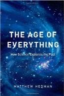 سن هر چیزThe Age of Everything: How Science Explores the Past