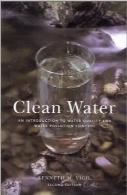 آب پاک؛ مقدمهای بر کیفیت و کنترل آلودگی آبClean Water: An Introduction to Water Quality and Pollution Control, Second Edition