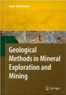 روشهای زمینشناسی در اکتشافات مواد معدنی و معدنGeological Methods in Mineral Exploration and Mining, Second Edition