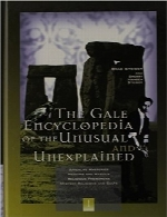 دانشنامه Gale در رابطه با موارد غیرمعمول و غیر قابل توضیحThe Gale Encyclopedia of the Unusual and Unexplained