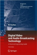 فناوری پخش ویدئو و صوت دیجیتال؛ ویرایش سومDigital Video and Audio Broadcasting Technology: A Practical Engineering Guide, Third Edition