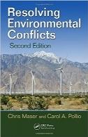 حل ناسازگاریهای زیستمحیطی؛ ویرایش دومResolving Environmental Conflicts, Second Edition
