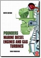 موتورهای دیزل دریایی و توربینهای گازی کوبندهPounder's Marine Diesel Engines and Gas Turbines, Ninth Edition