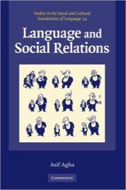 روابط اجتماعی و زبان / Language and Social Relations (Studies in the Social and Cultural Foundations of Language No. 24)