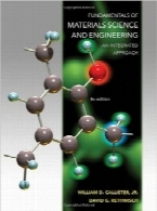 اصول علم و مهندسی مواد؛ رویکردی یکپارچهFundamentals of Materials Science and Engineering: An Integrated Approach