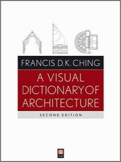 فرهنگ لغت تصویری معماری / A Visual Dictionary of Architecture