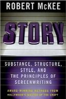 داستان؛ مفهوم، ساختار، سبک و اصول فیلمنامهنویسیStory: Substance, Structure, Style and The Principles of Screenwriting