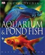دایرهالمعارف ماهی آکواریوم و برکهEncyclopedia of Aquarium & Pond Fish