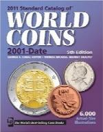 فهرست استاندارد سکههای جهانی از سال 2001 تا کنون2011 Standard Catalog of World Coins 2001-Date (Standard Catalog of World Coins: 2001-Present)