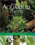 دایرهالمعارف گیاهان آکواریومیEncyclopedia of Aquarium Plants