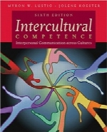 صلاحیت بین‌فرهنگیIntercultural Competence: Interpersonal Communication Across Cultures (6th Edition)