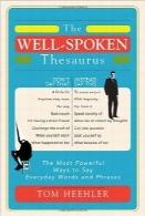 فرهنگ جامع سخنرانی عالیThe Well-Spoken Thesaurus