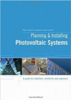 طرحریزی و نصب سیستمهای فتوولتائیکPlanning and Installing Photovoltaic Systems: A Guide for Installers, Architects and Engineers