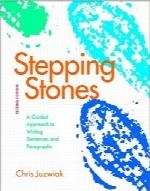 سنگهای زیرپا؛ راهنمای نوشتن جملات و پارگرافهاStepping Stones: A Guided Approach to Writing Sentences