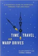 سفر در زمان و warp driveها؛ راهنمای عملی میانبرهای زمان و مکانTime Travel and Warp Drives: A Scientific Guide to Shortcuts through Time and Space