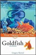ماهی قرمز؛ حیوان خانگی سالم و شاد شماGoldfish: Your Happy Healthy Pet