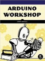 کارگاه آردوینو؛ معرفی کاربردی با 65 پروژهArduino Workshop: A Hands-On Introduction with 65 Projects