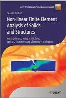 تحلیل المان محدود غیرخطی جامدات و سازههاNonlinear Finite Element Analysis of Solids and Structures
