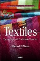 نساجی؛ انواع، کاربردها و روشهای تولیدTextiles: Types, Uses and Production Methods