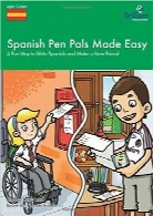 آموزش آسان زبان اسپانیایی به روش مکاتبه‌ایSpanish Pen Pals Made Easy (11-14 yr olds) – A Fun Way to Write Spanish and Make a New Friend