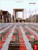 طراحی شهری؛ گونهشناسی رویهها و محصولاتUrban Design: A typology of Procedures and Products. Illustrated with over 50 Case Studies