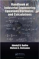 هندبوک معادلات، فرمولها و محاسبات مهندسی صنایعHandbook of Industrial Engineering Equations, Formulas, and Calculations